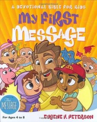 Holy Bible: My First Message: A Devotional Bible for Kids
