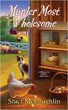 Murder Most Wholesome (A Blossom Valley Mystery, #5)