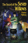 Secret of the Seven Willows
