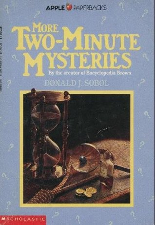 More Two-Minute Mysteries by Donald J. Sobol