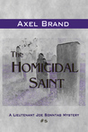The Homicidal Saint (Lt. Joe Sonntag Mystery #5)