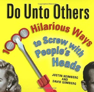 Do Unto Others by Justin Heimberg