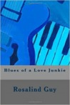 Blues of a Love Junkie