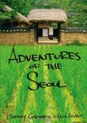 Adventures Of The Seoul