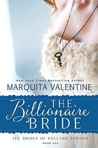 The Billionaire Bride (The Brides of Holland Springs, #1)