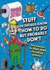 Essential Shit - Stuff You Should Know How to Do, but Probably Don't