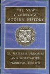 The New Cambridge Modern History, Volume 11: Material Progress and World-Wide Problems, 1870-98