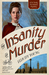 The Insanity of Murder by Felicity Young