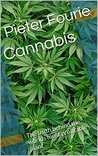 Cannabis: The truth behind the worlds most profitable plant