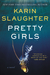 Pretty Girls by Karin Slaughter