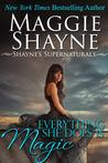 Everything She Does Is Magick (Shayne's Supernaturals, #4)