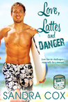 Love, Lattes and Danger (Mutants, #2)