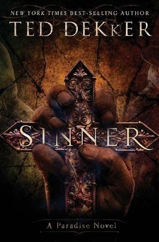 Sinner by Ted Dekker