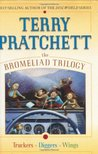 The Bromeliad Trilogy (Omnibus: Truckers / Diggers / Wings)