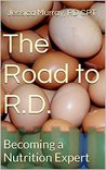 The Road to R.D.: Becoming a Nutrition Expert