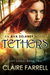 Tethers (Ava Delaney: Lost ...