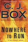 Nowhere To Run (Joe Pickett, #10)