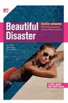 Beautiful Disaster (Fast Girls, Hot Boys, #3)