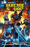 Pure Insanity (New Suicide Squad, #1)