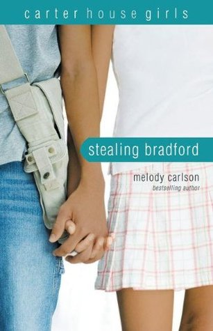 Stealing Bradford by Melody Carlson