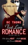 The Fast Lane Romance Trilogy Box Set: (Palm Springs Heat, Malibu Bride, San Fernando Dreams)