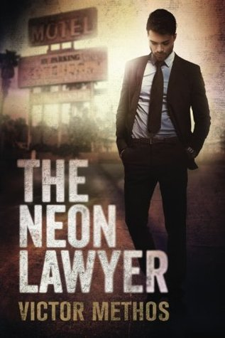 The Neon Lawyer (Brigham Theodore, #1)