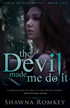 The Devil Made Me Do It (Book 2)