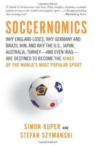 Soccernomics by Simon Kuper