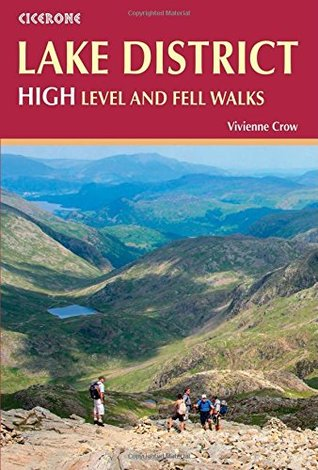 The Lake District: High Level and Fell Walks: 30 Best Fell Walks
