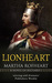 Lionheart: A Novel of Richard I