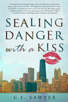 Sealing Danger with a Kiss
