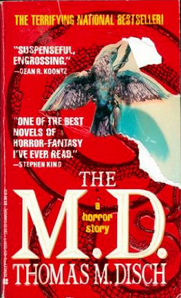 The M.D. by Thomas M. Disch