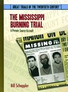 The Mississippi Burning Trial: A Primary Source Account