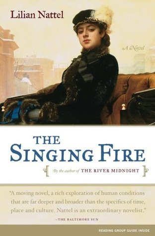 The Singing Fire by Lilian Nattel