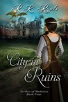 City in Ruins (Scribes of Medeisia, #4)