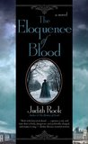 The Eloquence of Blood (Charles Du Luc, #2)