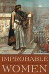 Improbable Women (Contemporary Issues in the Middle East)