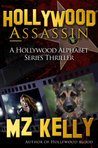 Hollywood Assassin (Hollywood Alphabet, #1)