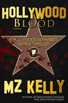 Hollywood Blood (Hollywood Alphabet, #2)