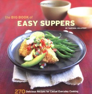 The Big Book of Easy Suppers by Maryana Vollstedt