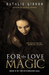 For the Love of Magic (Witc...