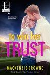 To Win Her Trust (Players, #2)