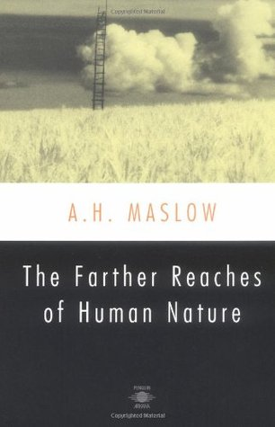 The Farther Reaches of Human Nature (Esalen Book)