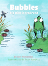 Bubbles: Big Stink in Frog Pond