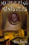 Murdering Ministers: An Oliver Swithin Mystery