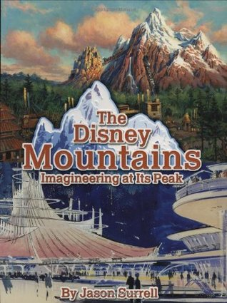 The Disney Mountains by Jason Surrell