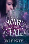 Call to Arms (War of the Fae, #2)