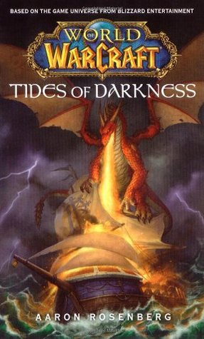 Tides of Darkness (World of Warcraft, #3)