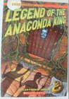 Legend of the Anaconda King (Chronicles of the Moon #3)