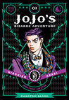 JoJo's Bizarre Adventure: Part 1—Phantom Blood, Vol. 1 (Phantom Blood Deluxe, #1)